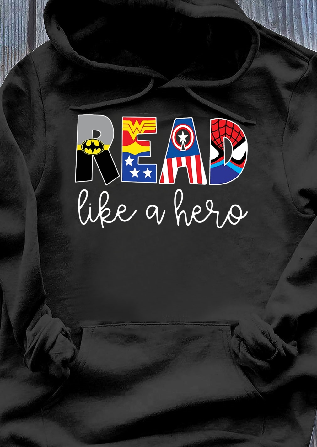 Avenger Read Like A Hero shirt Hoodie
