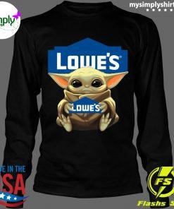 Baby Yoda hug Lowe's shirt Longsleeve black