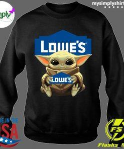 Baby Yoda hug Lowe's shirt Sweater