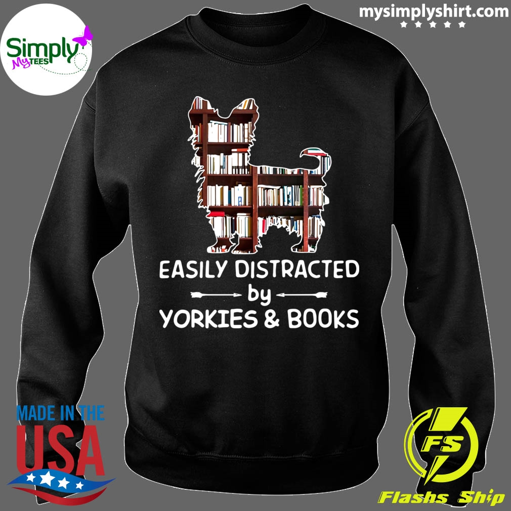 Easily Distracted By Yorkies And Books Sweater