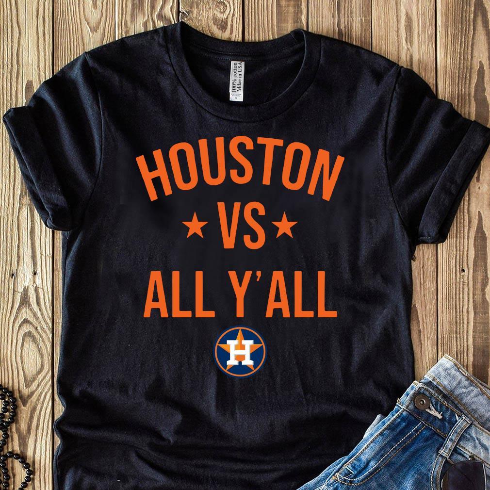 Houston Astros vs all yall shirt
