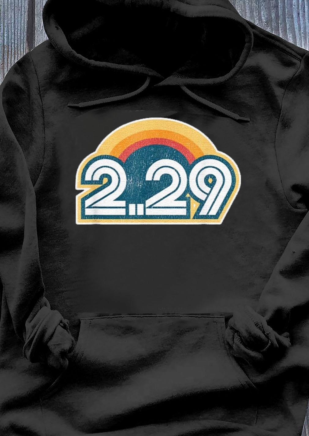 Leap Year Birthday Shirt - February 29 2020 s Hoodie
