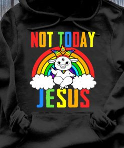 Official Unicorn Not Today Jesus Shirt Hoodie