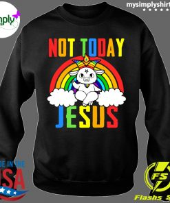 Official Unicorn Not Today Jesus Shirt Sweater