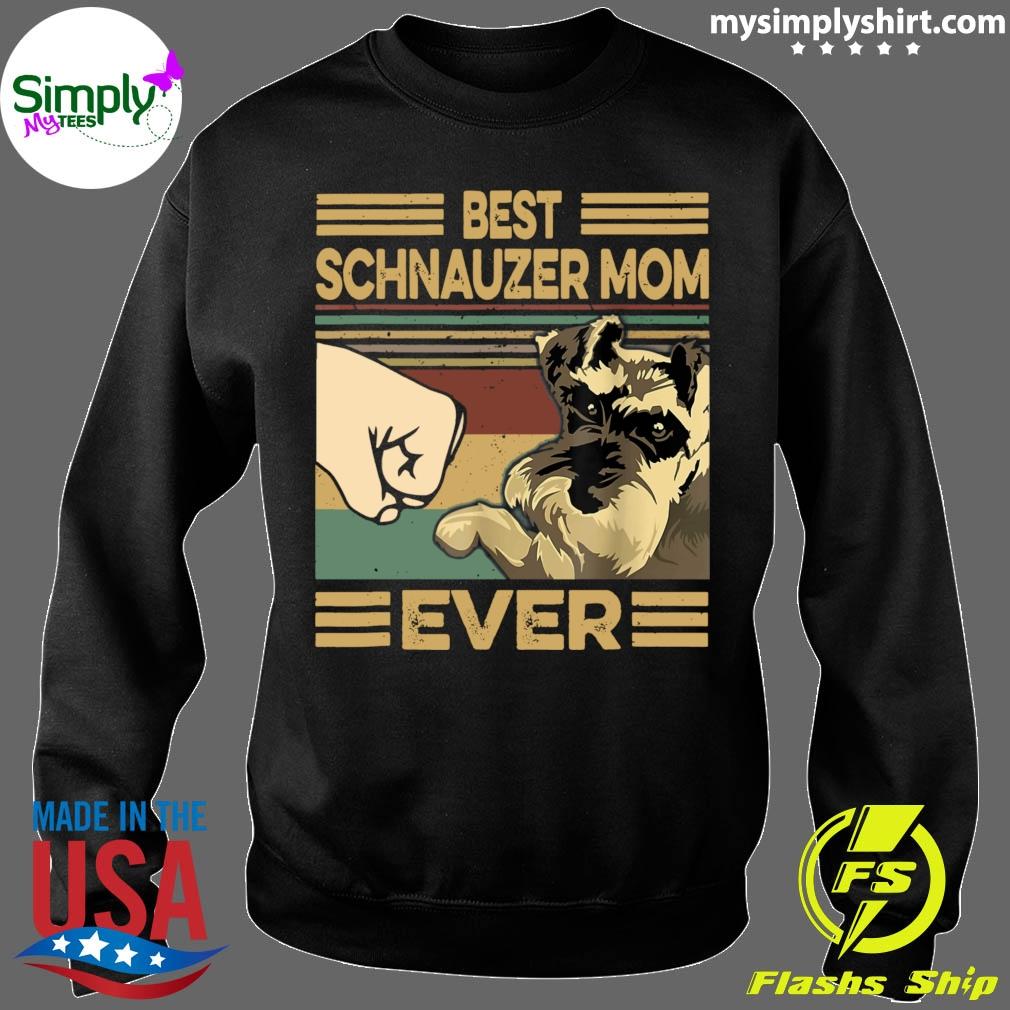 Vintage Best Schnauzer Mom Ever shirt Sweater