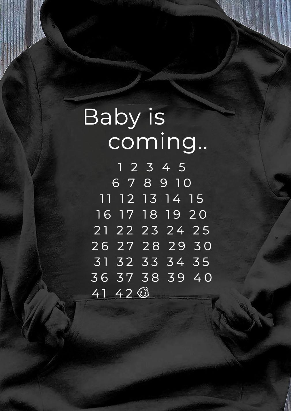 Baby Is Coming Maternity Shirt Hoodie