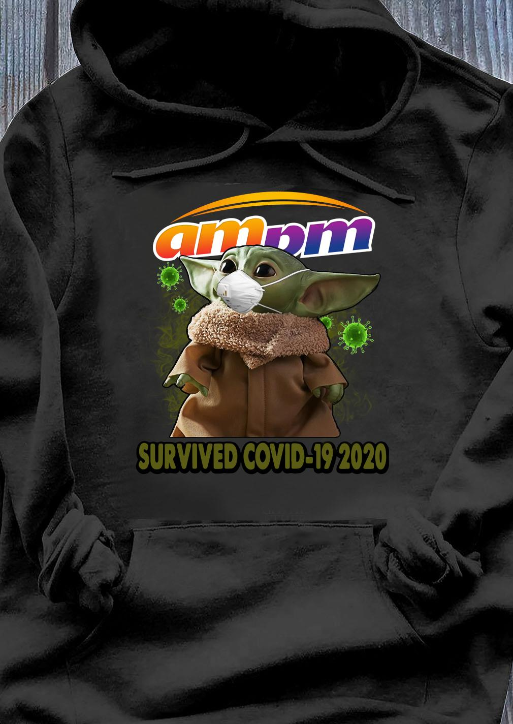 Baby Yoda Am Pm Survived Covid 19 2020 Shirt Hoodie