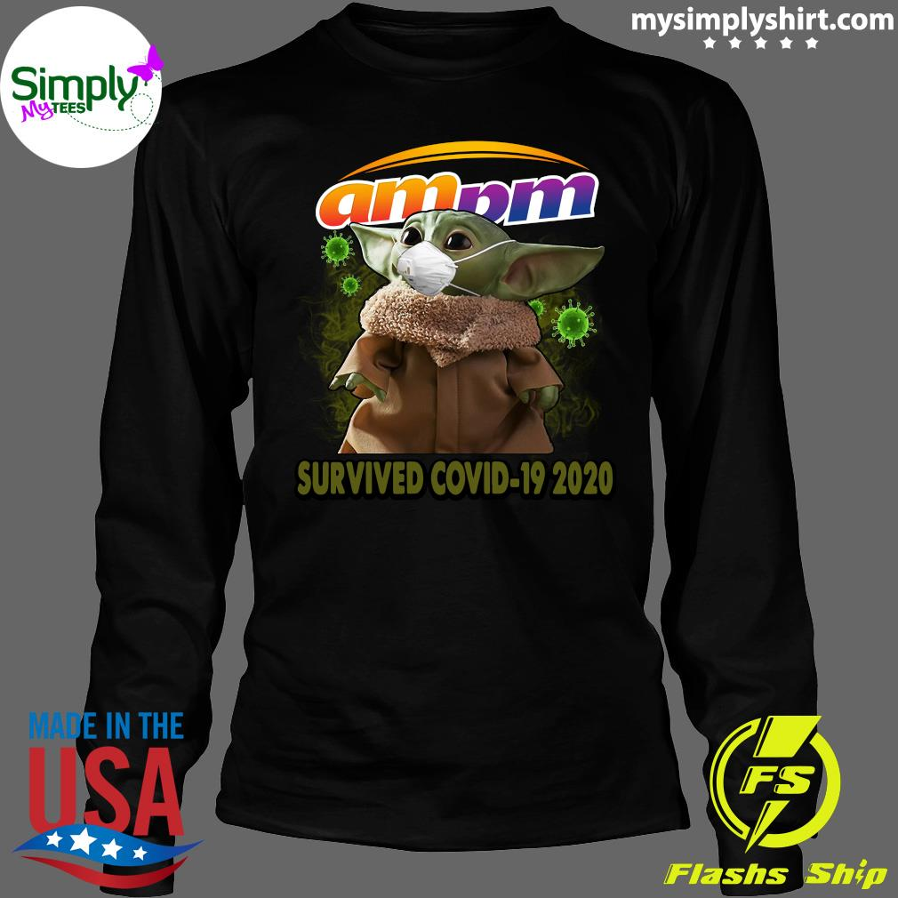 Baby Yoda Am Pm Survived Covid 19 2020 Shirt Longsleeve