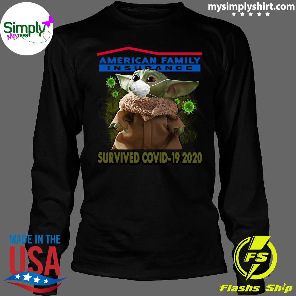 Baby Yoda American Family Insurance Survived Covid 19 2020 Shirt Longsleeve