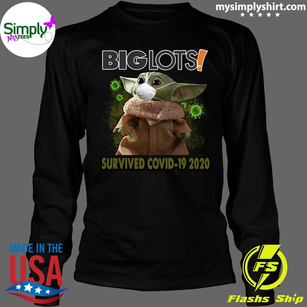 Baby Yoda Big Lots Survived Covid 19 2020 Shirt Longsleeve