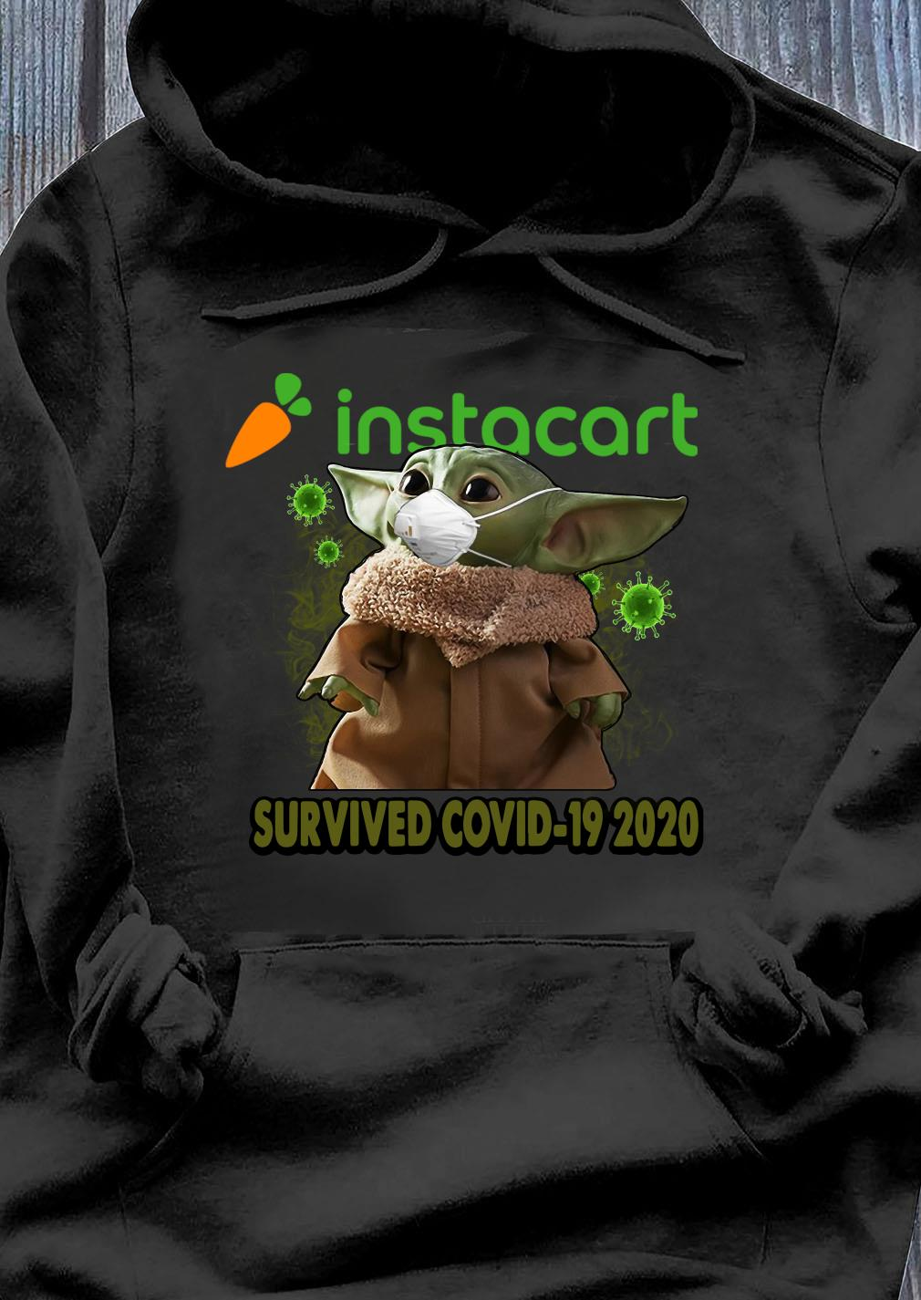 Baby Yoda Instacart Survived Covid 19 2020 Shirt Hoodie