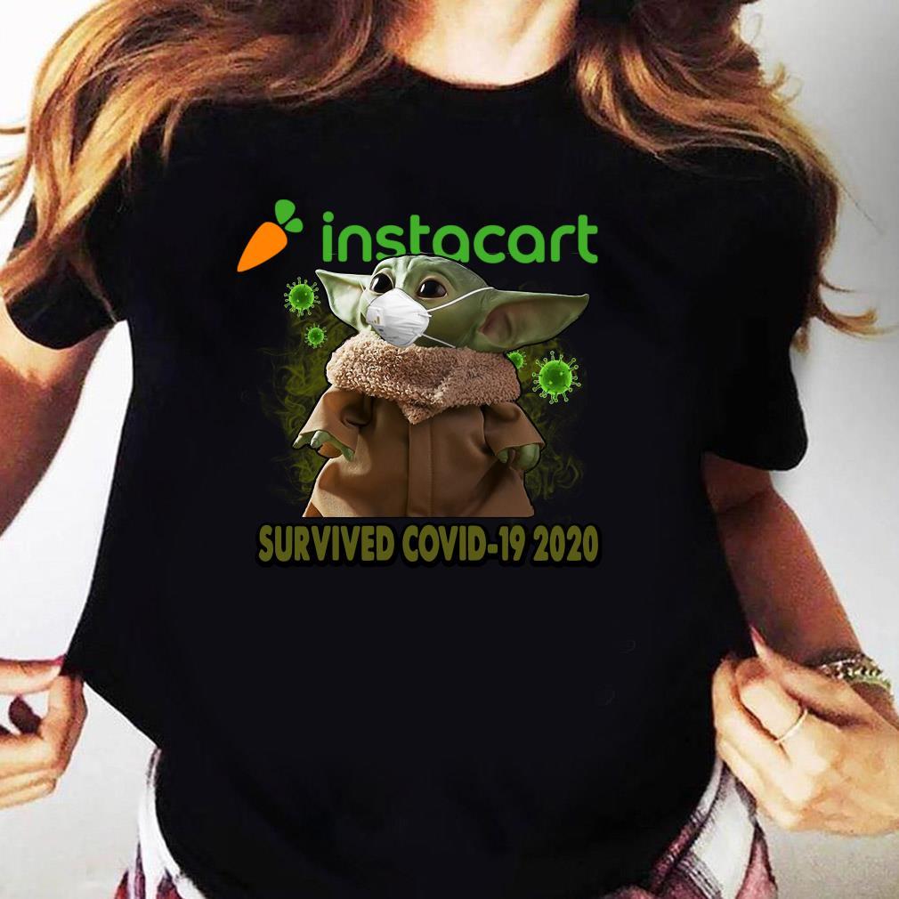 Baby Yoda Instacart Survived Covid 19 2020 Shirt Ladies tee