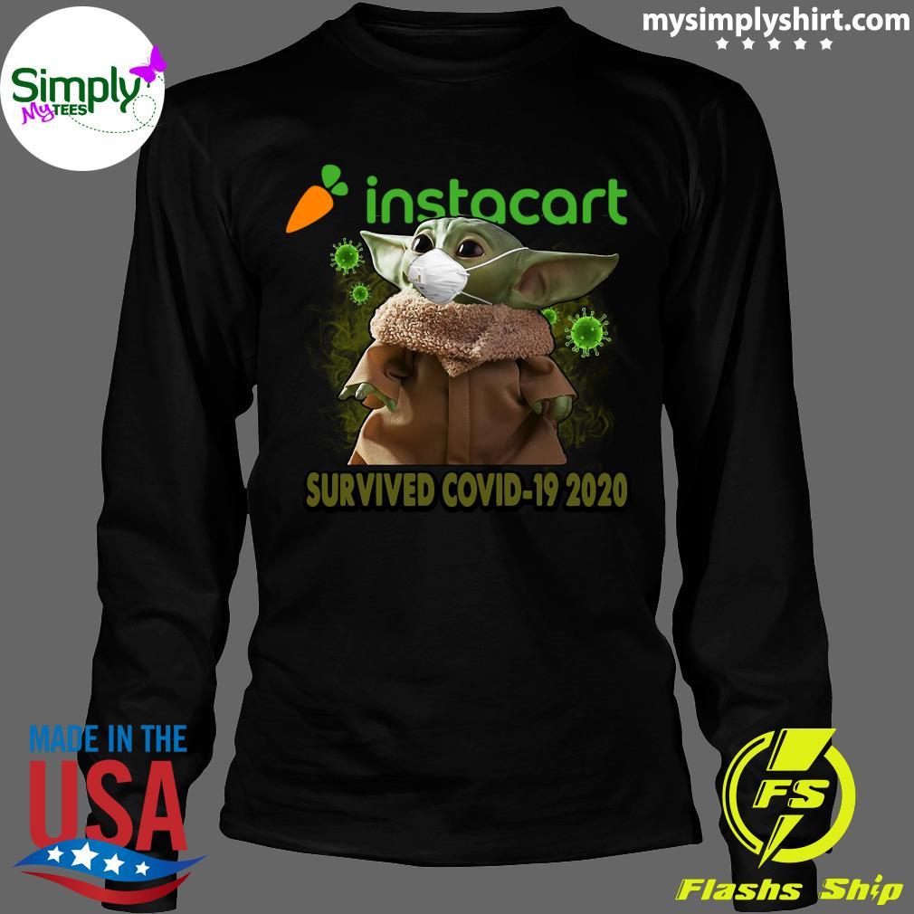 Baby Yoda Instacart Survived Covid 19 2020 Shirt Longsleeve