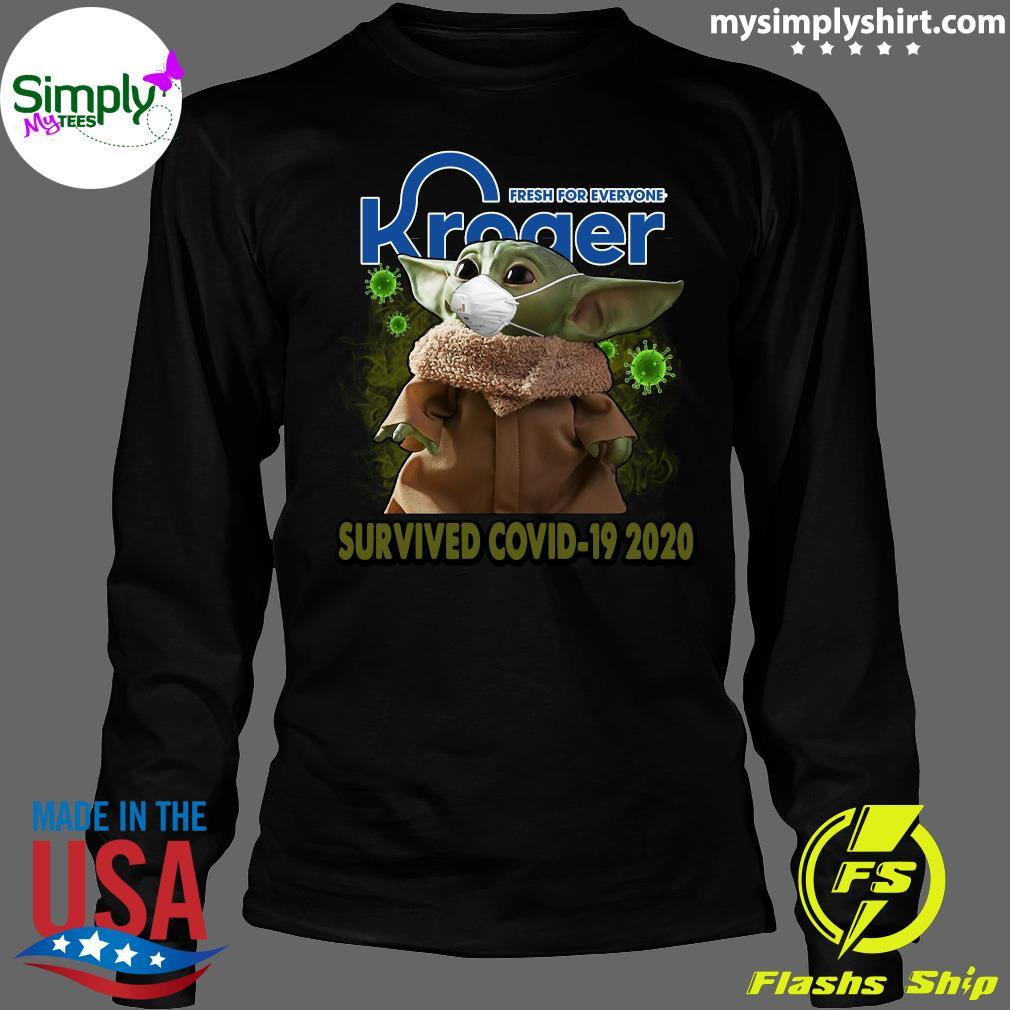 Baby Yoda Kroger Fresh For Everyone Survived Covid 19 2020 Shirt Longsleeve