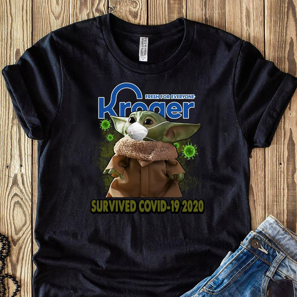 Baby Yoda Kroger Fresh For Everyone Survived Covid 19 2020 Shirt