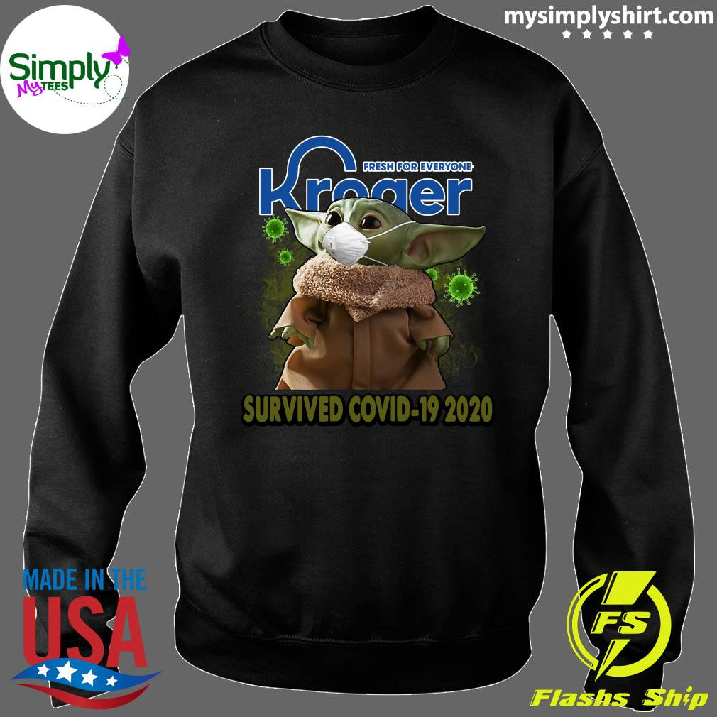Baby Yoda Kroger Fresh For Everyone Survived Covid 19 2020 Shirt Sweater
