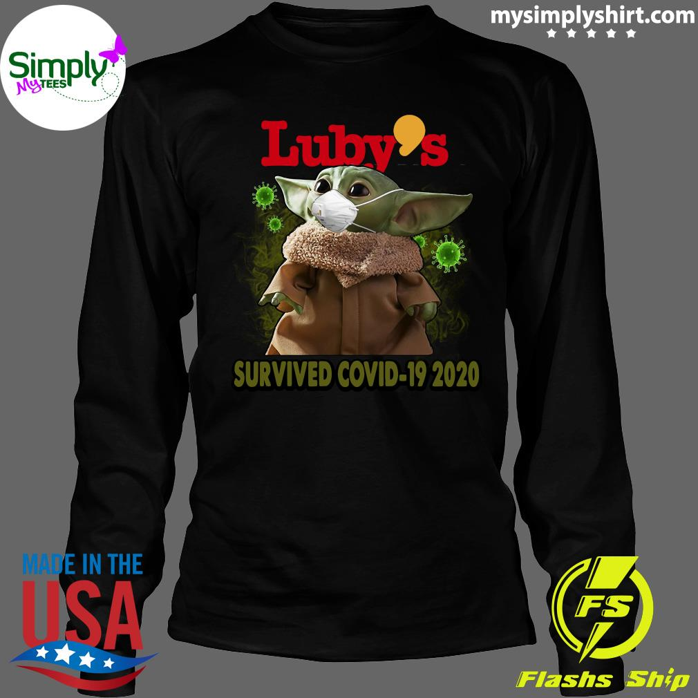 Baby Yoda Luby's Survived Covid 19 2020 Shirt Longsleeve