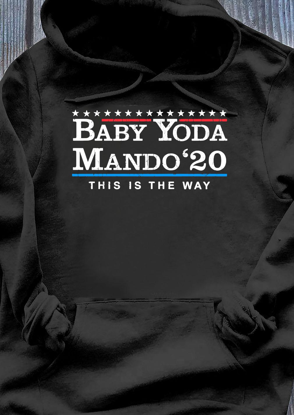 Baby Yoda Mando 20 This Is The Way Shirt Hoodie