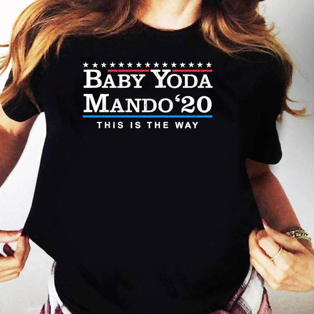 Baby Yoda Mando 20 This Is The Way Shirt Ladies tee