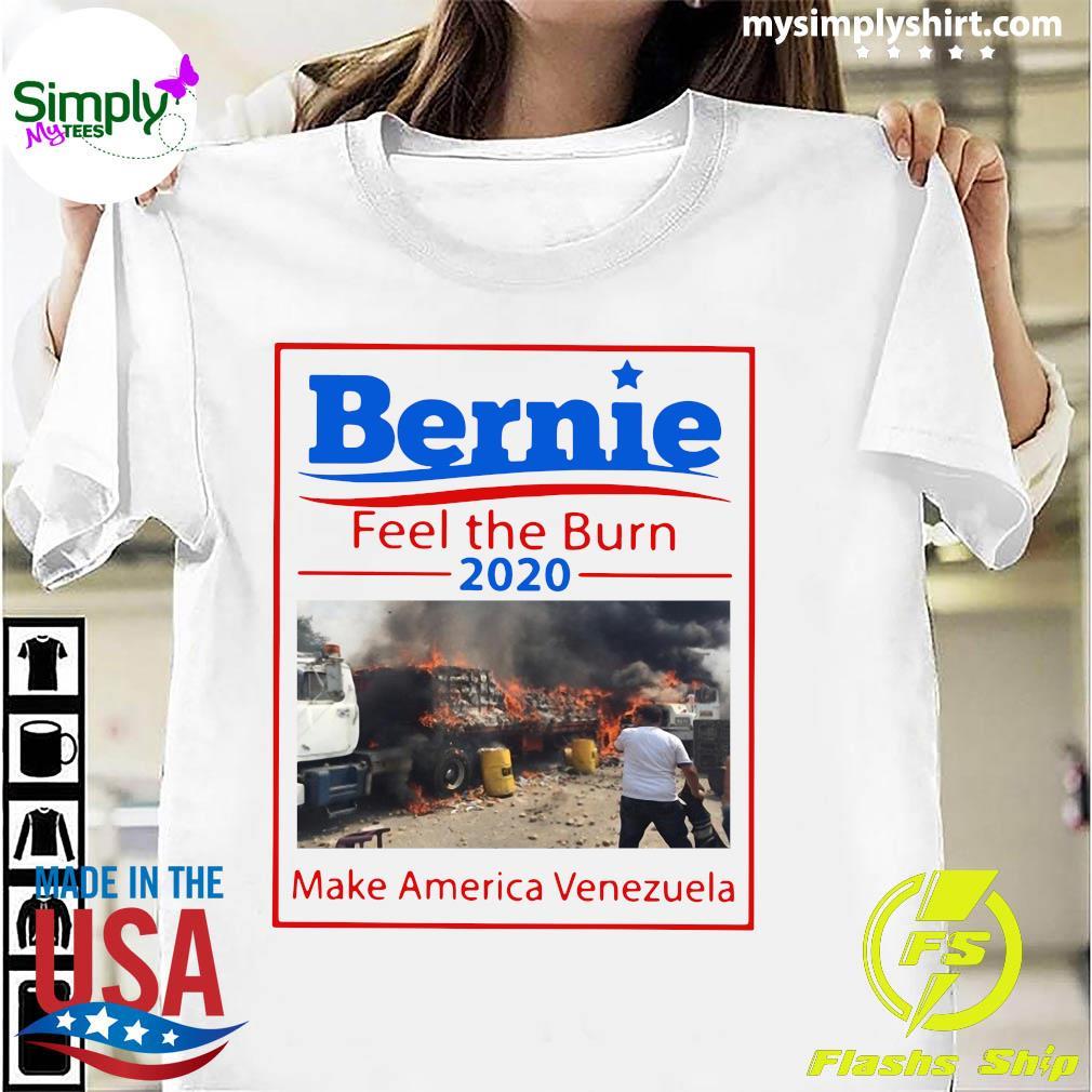 Bernie Feel The Bern 2020 Make America Venezuela Shirt
