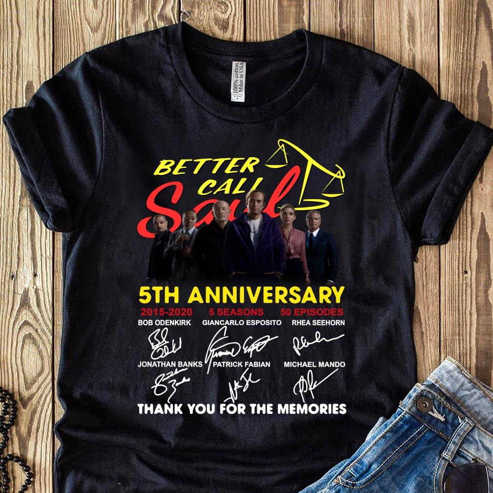 Better Call Saul 5th Anniversary Signature Thank You For The Memories Shirt