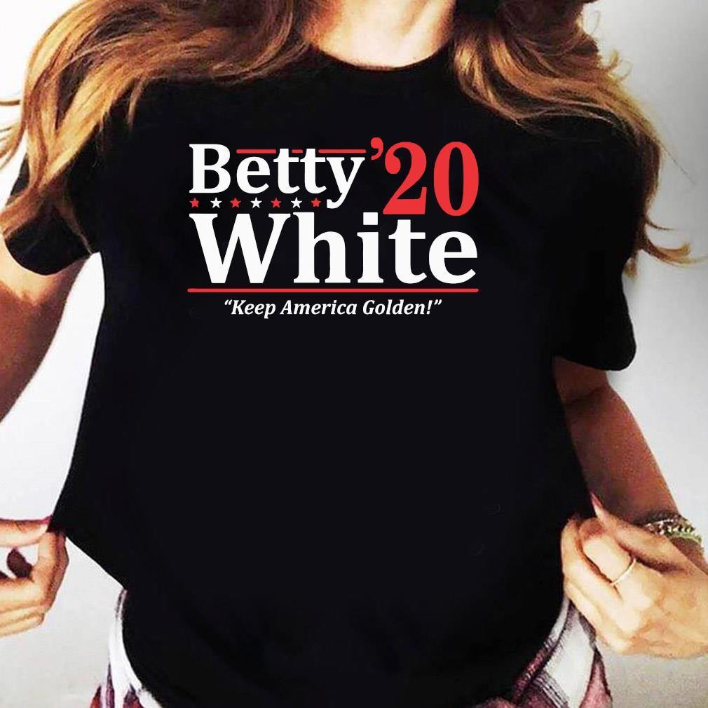 Betty White 2020 Election Shirt Ladies tee