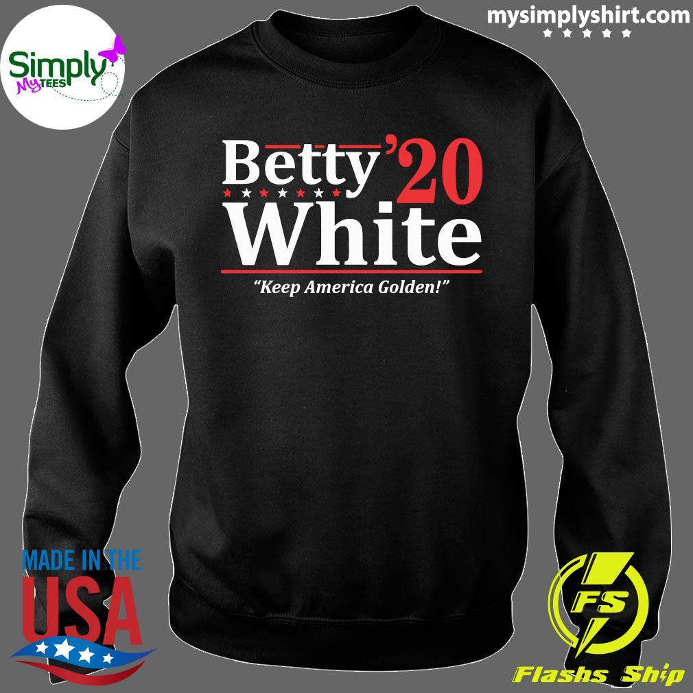 Betty White 2020 Election Shirt Sweater