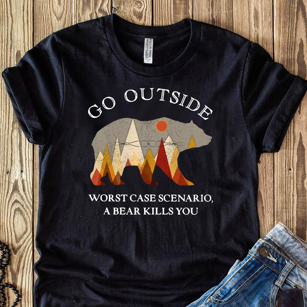 Go Outside Worst Case Scenario, A Bear Kills You Classic Shirt