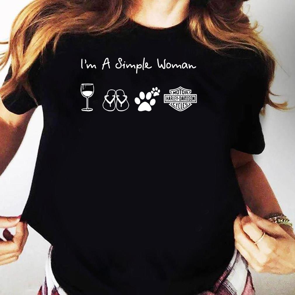 I'm A Simple Woman Wine Flip Flop Dog Paw Harley Davidson Logo Shirt Ladies tee