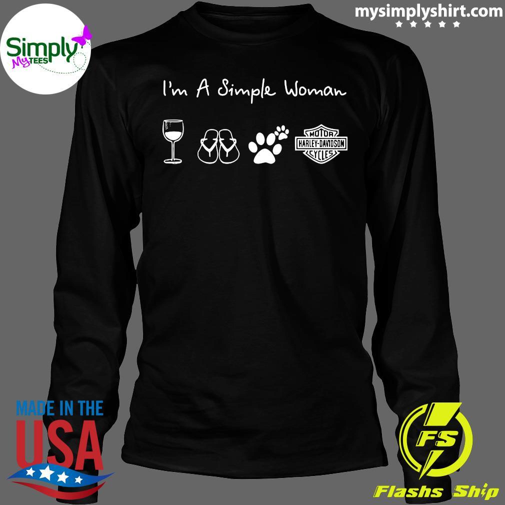 I'm A Simple Woman Wine Flip Flop Dog Paw Harley Davidson Logo Shirt Longsleeve