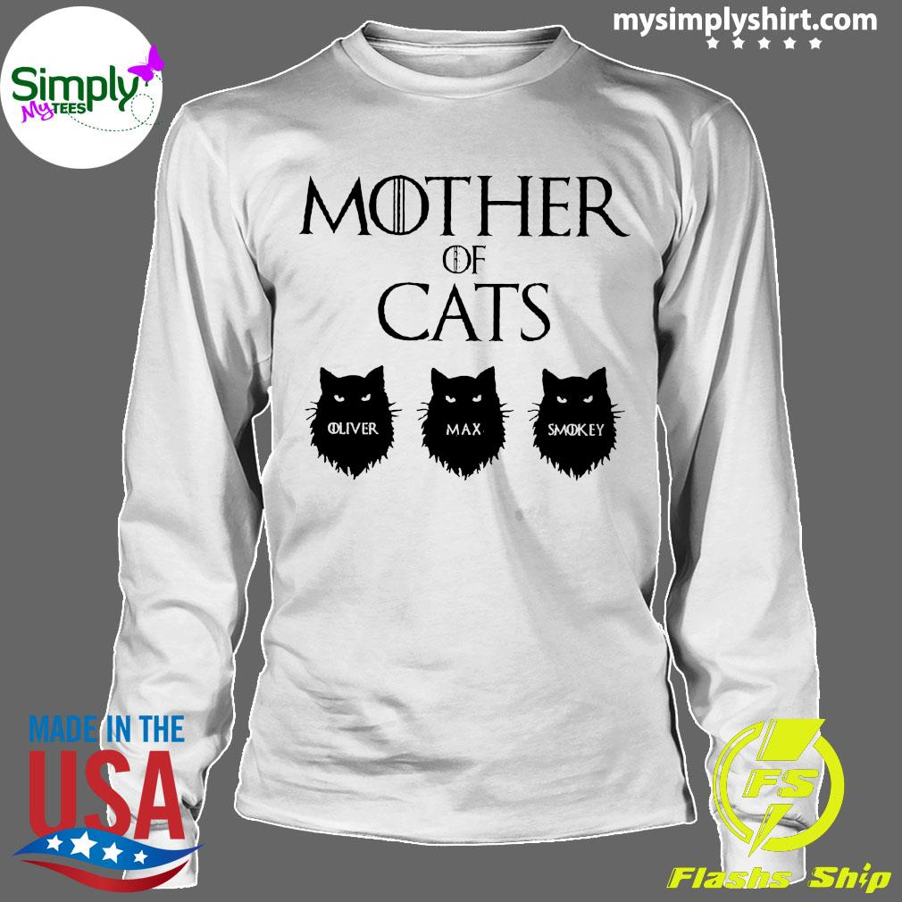 Mother Of Cats GOT Personalized Shirt Longsleeve