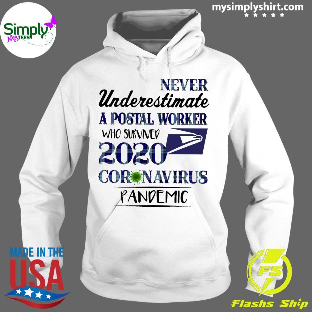 Never Underestimate A Postal Worker Shirt Hoodie