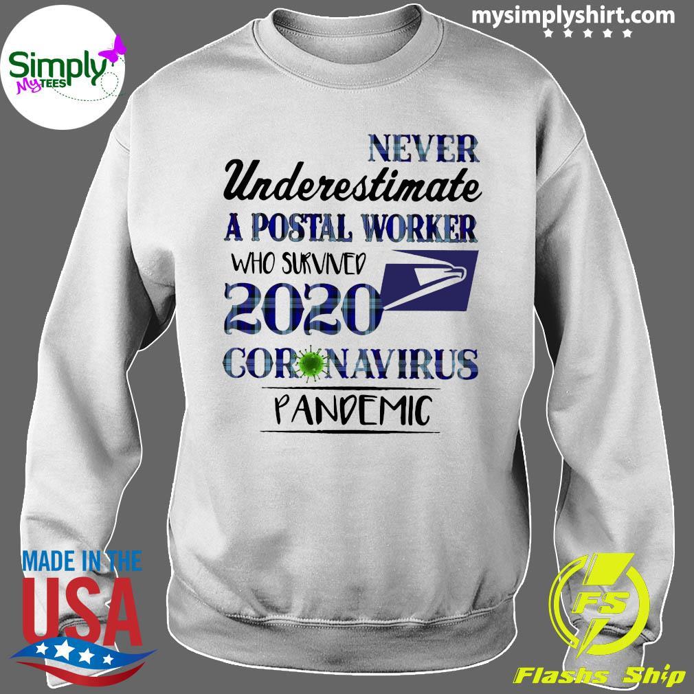 Never Underestimate A Postal Worker Shirt Sweater