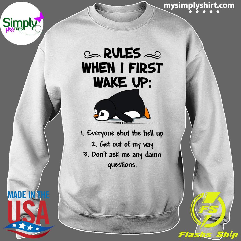 Penguin Rules When I First Make Up Shirt Sweater
