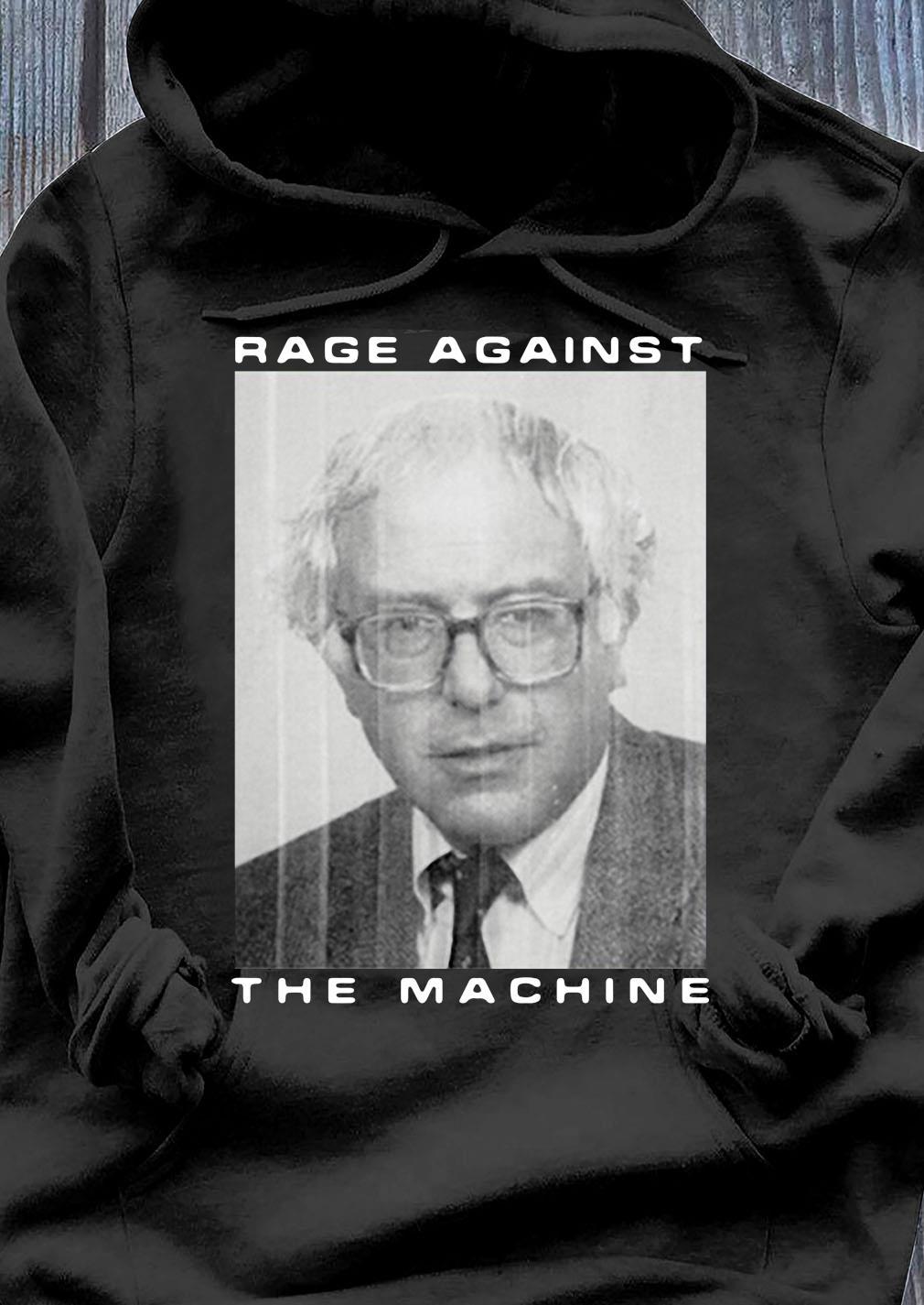 Rage Against The Machine Bernie Sanders Shirt Hoodie