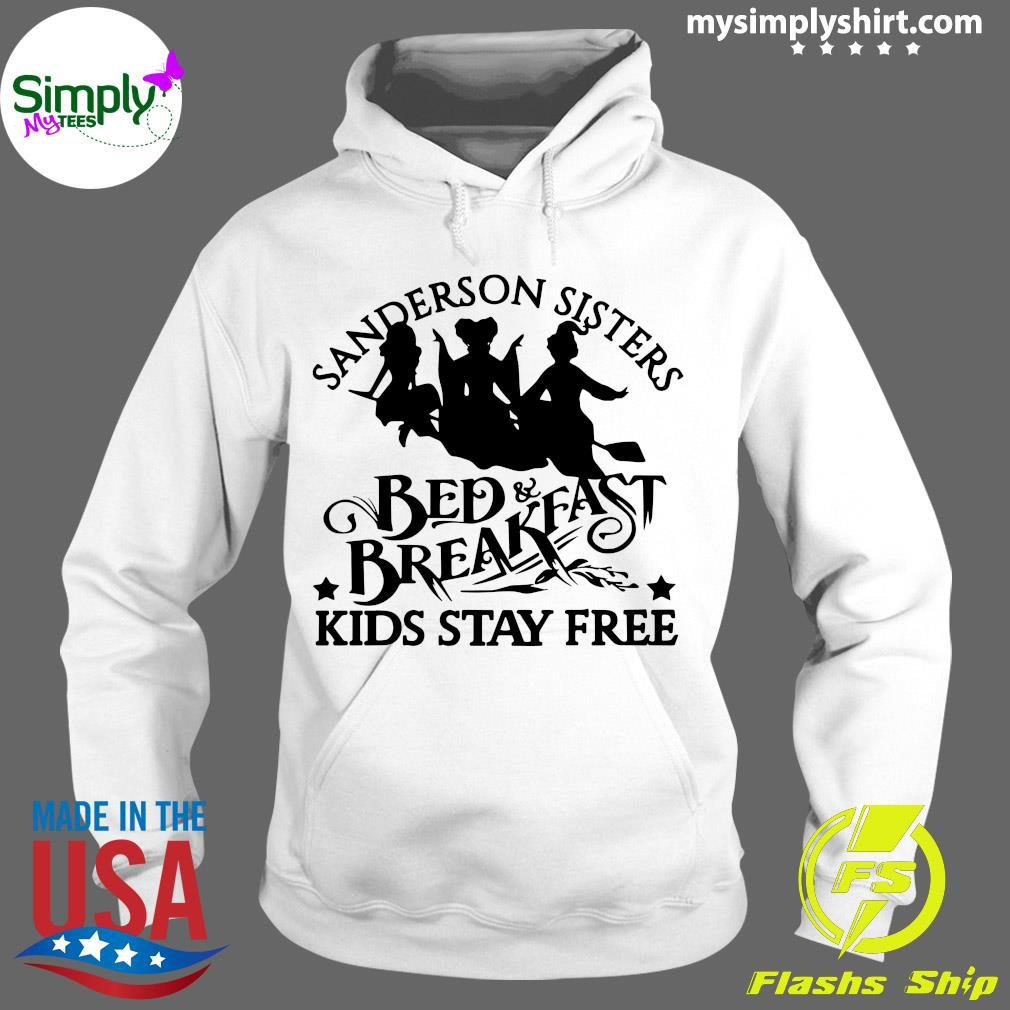Sanderson Sisters Bed Breakfast Kids Stay Free Shirt Hoodie