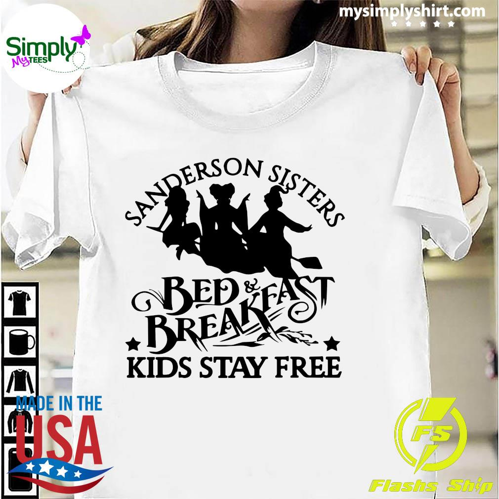 Sanderson Sisters Bed Breakfast Kids Stay Free Shirt