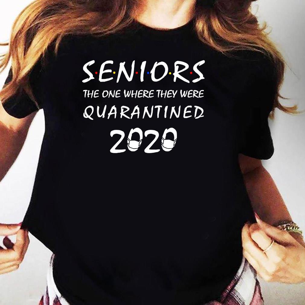 Seniors The One Where They Were Quarantined 2020 Shirt Ladies tee
