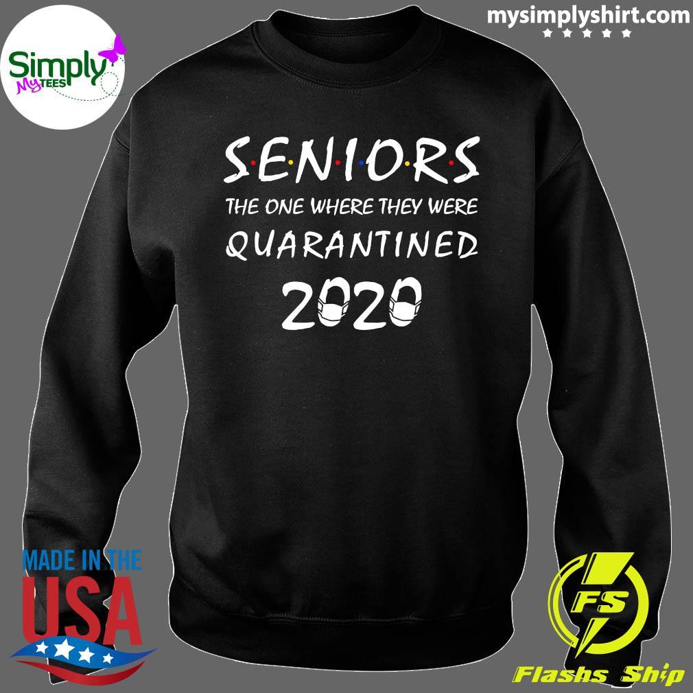 Seniors The One Where They Were Quarantined 2020 Shirt Sweater