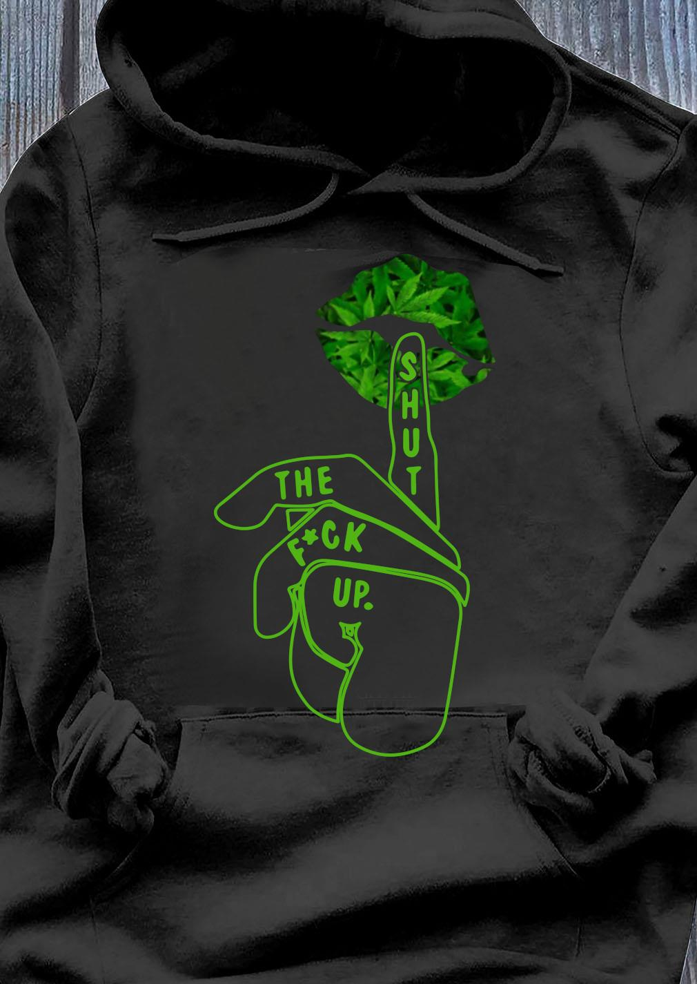 Shut The Fuck Up Happy St Patrick's Day Shirt Hoodie