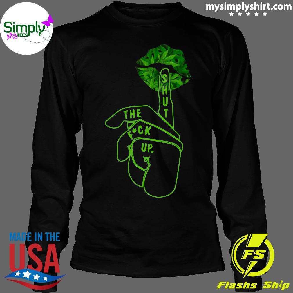Shut The Fuck Up Happy St Patrick's Day Shirt Longsleeve