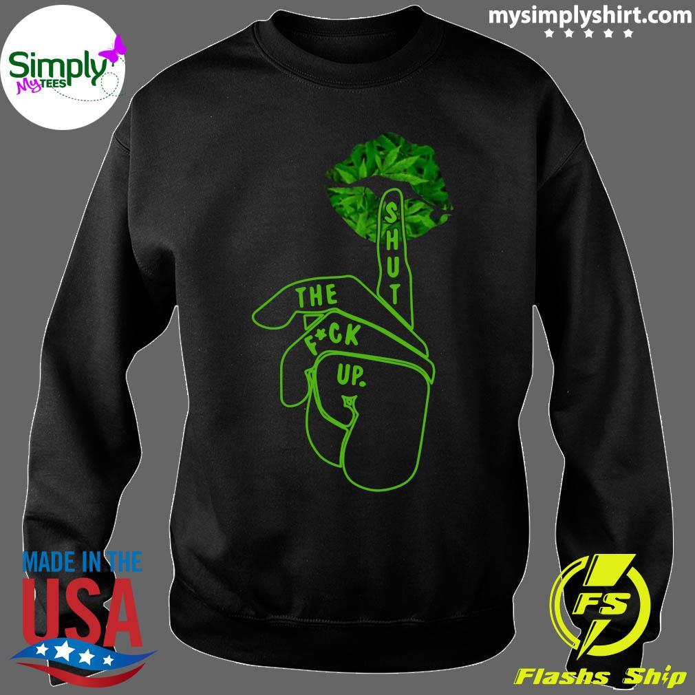 Shut The Fuck Up Happy St Patrick's Day Shirt Sweater
