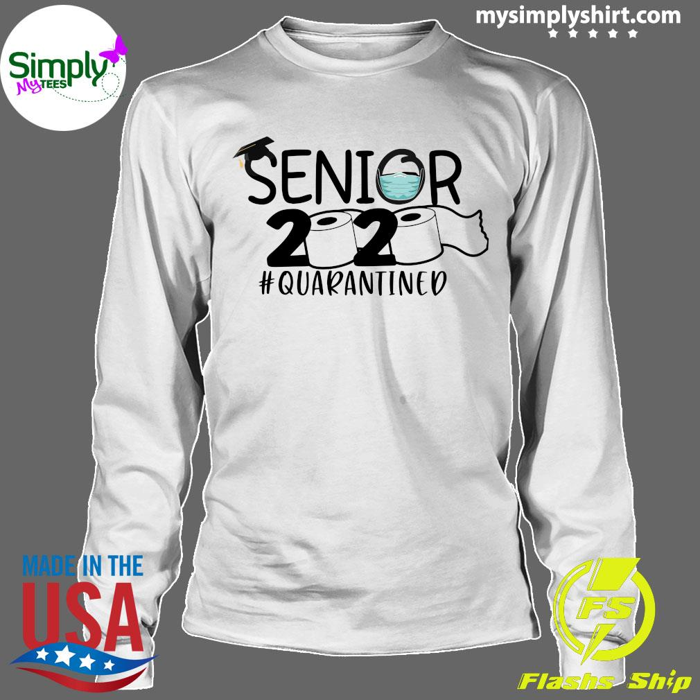 Toilet Paper Senior 2020 Quarantined Shirt Longsleeve