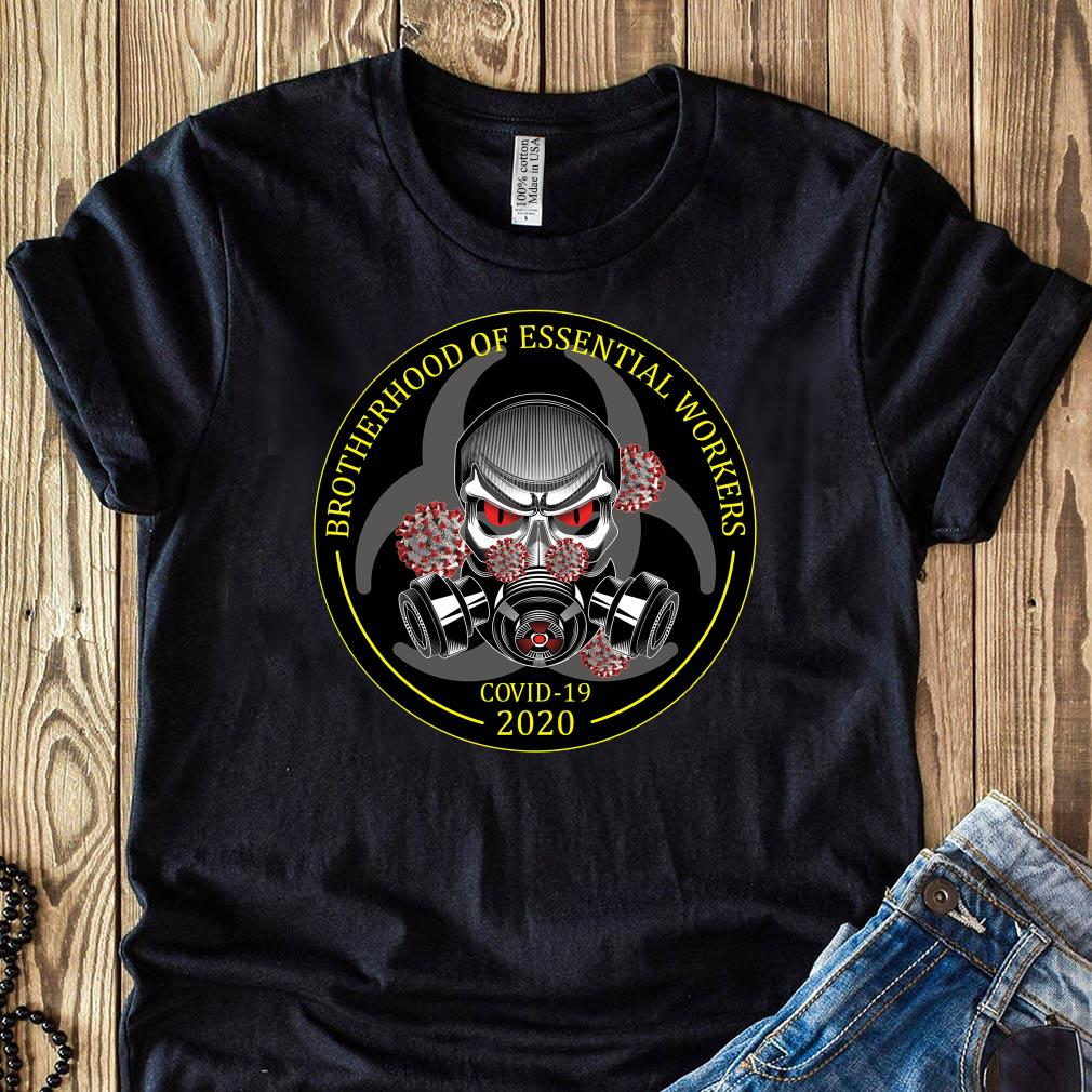 Brotherhood Of Essential Workers Shirt