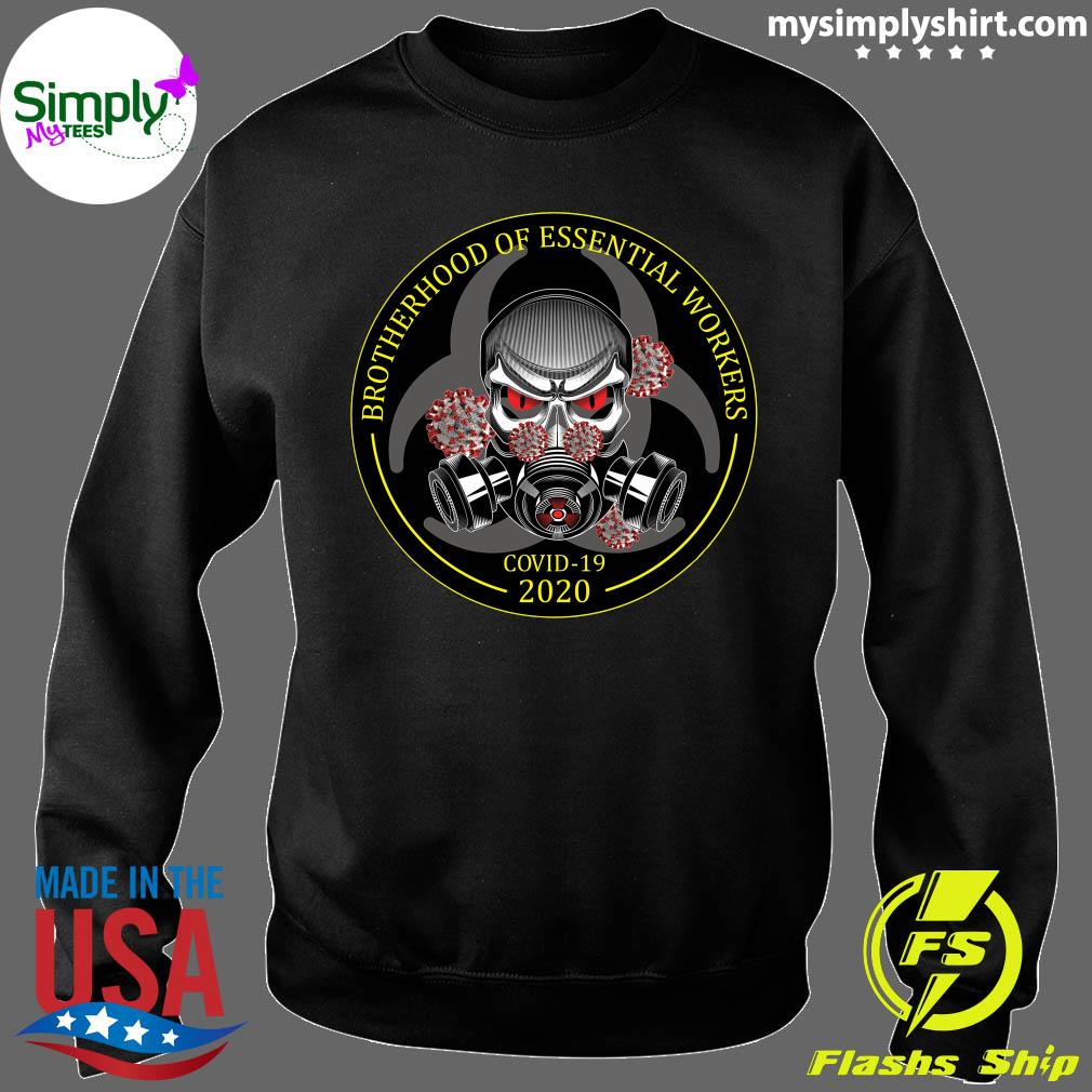 Brotherhood Of Essential Workers Shirt Sweater