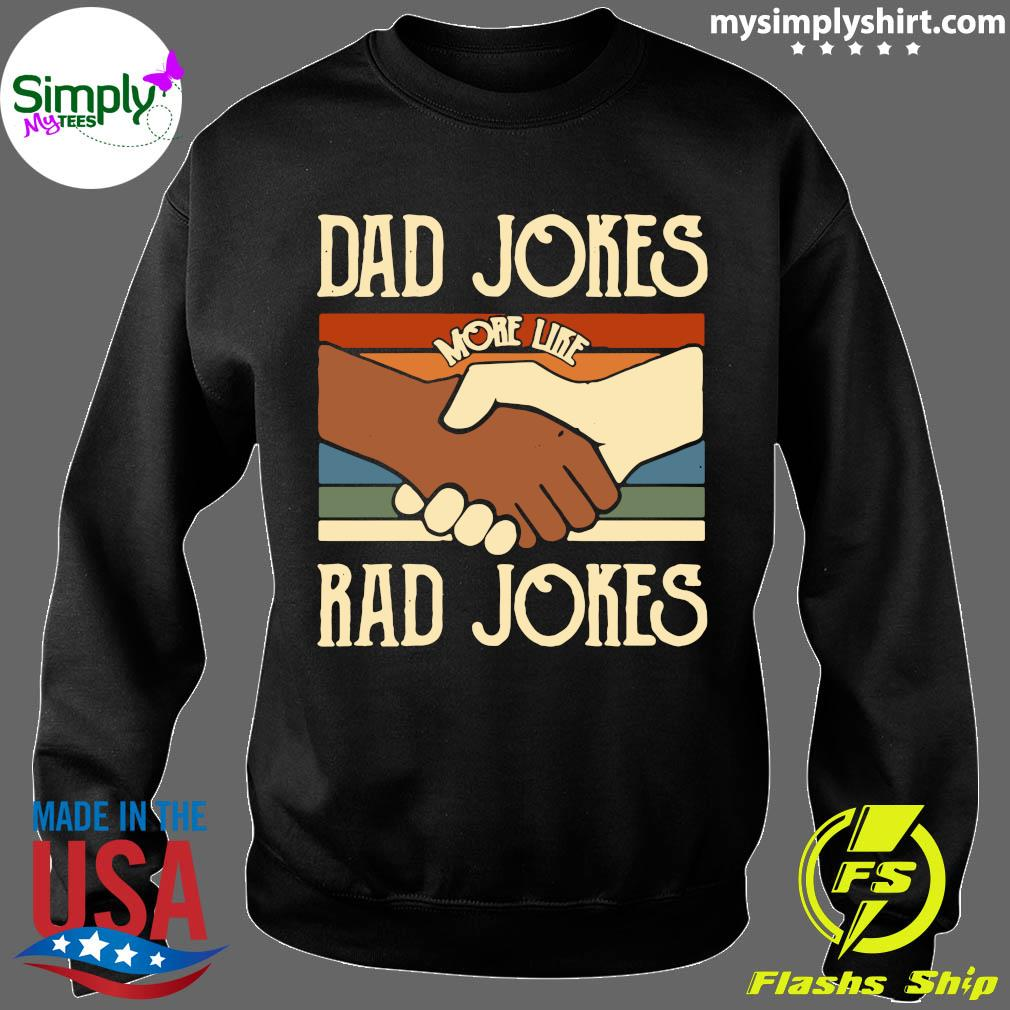 Dad Jokes More Like Rad Jokes Vintage Shirt Sweater