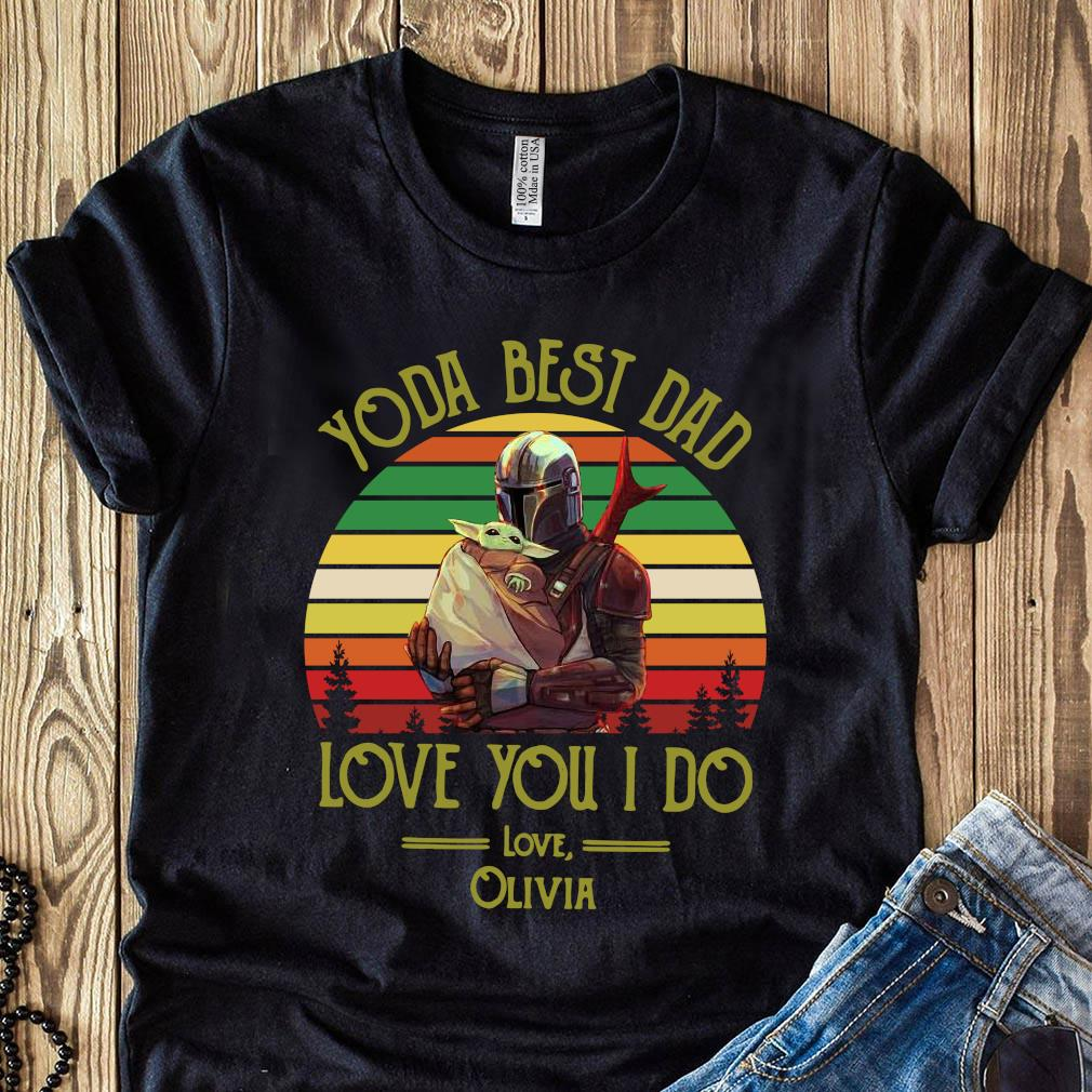 Darth Vader And Baby Yoda Best Dad Love You I Do Love Olivia Vintage Shirt