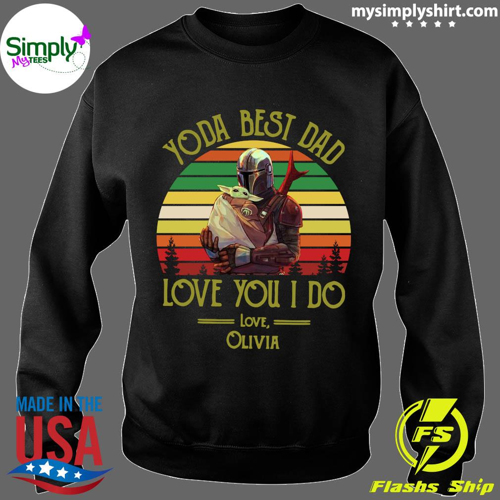 Darth Vader And Baby Yoda Best Dad Love You I Do Love Olivia Vintage Shirt Sweater