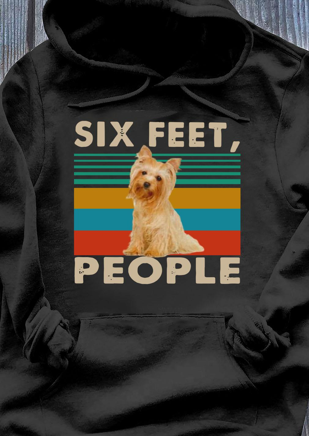 Dog Six Feet People Vintage Shirt Hoodie