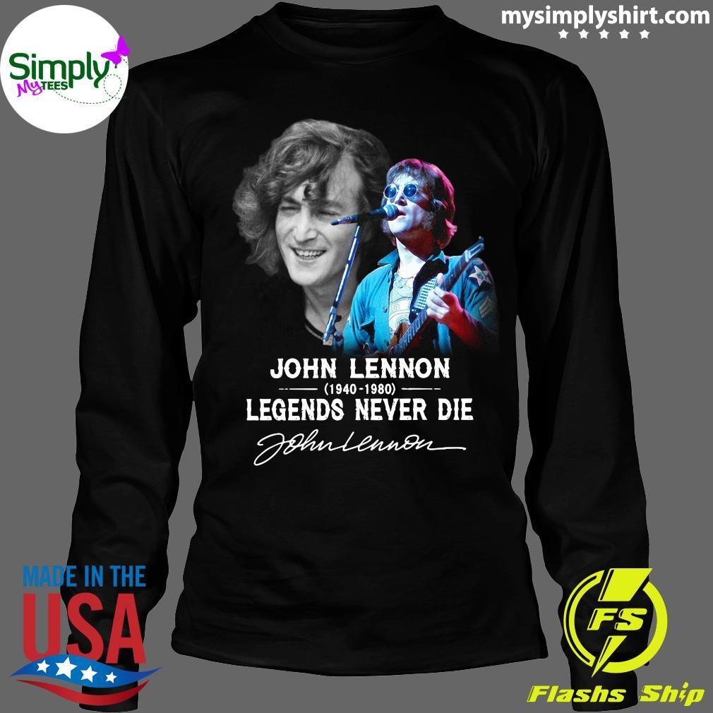 John Lennon 1940 2080 Legends Never Die Signature Shirt Longsleeve